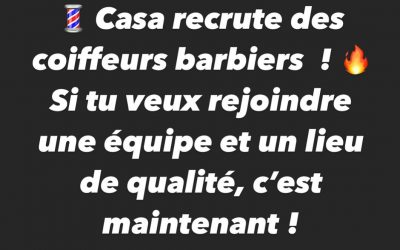 Casa Barbershop Lyon recrute coiffeurs/barbiers